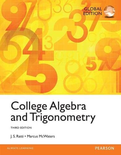 9781292058665: College Algebra and Trigonometry, Global Edition