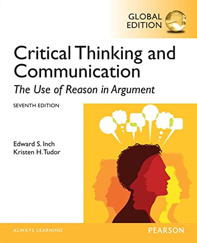 9781292058825: Critical Thinking and Communication: The Use of Reason in Argument, Global Edition