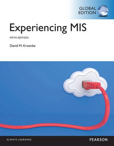 9781292058832: Experiencing MIS, Global Edition