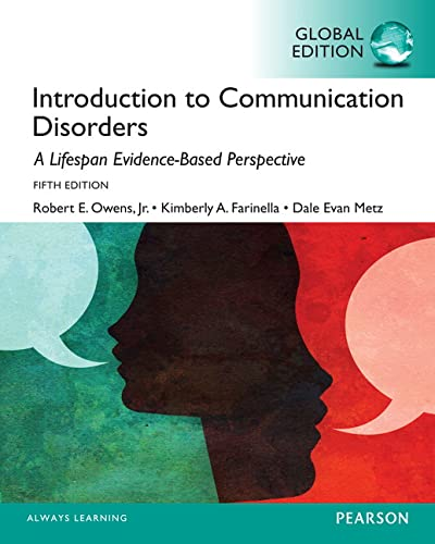 9781292058894: Introduction to Communication Disorders: A Lifespan Evidenced-based Approach