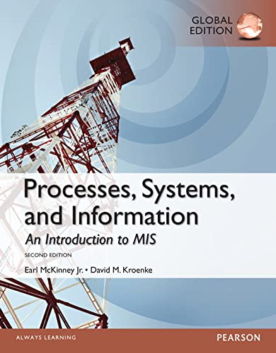 9781292059419: Processes, Systems, and Information: An Introduction to MIS, Global Edition