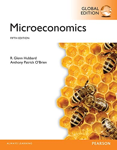 Microeconomics, Global Edition: Hubbard, Glenn P.