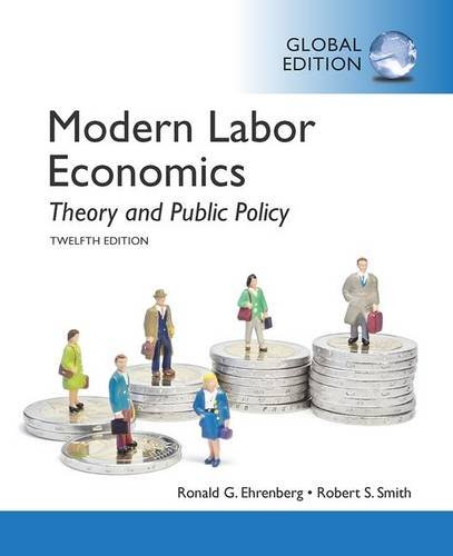 9781292060477: Modern Labor Economics: Theory and Public Policy, Global Edition