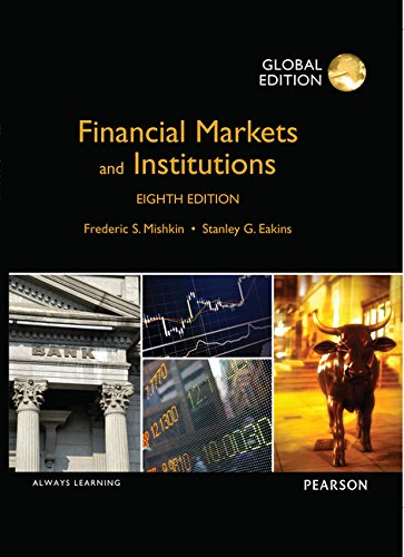 9781292060484: Financial Markets and Institutions: Global Edition
