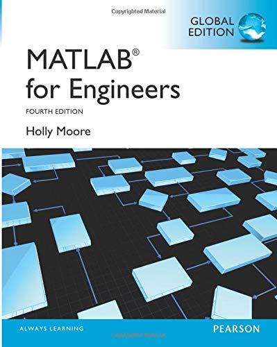 MATLAB for Engineers: Global Edition: Moore, Holly