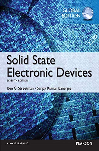 Solid State Electronic Devices: Global Edition: Streetman, Ben; Banerjee, Sanjay