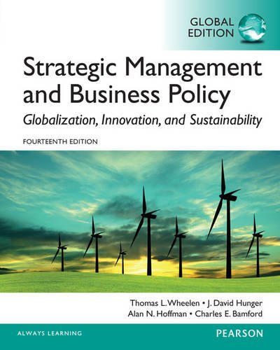 9781292060811: Strategic Management and Business Policy: Globalization, Innovation and Sustainability