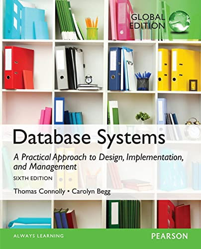 9781292061184: Database Systems: A Practical Approach to Design, Implementation, and Management, Global Edition