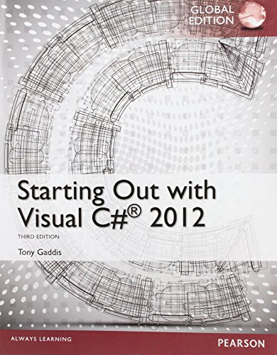 9781292061191: Starting Out with Visual C# 2012, Global Edition