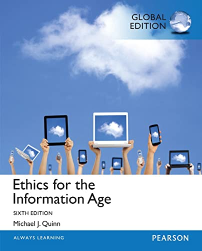 9781292061238: Ethics for the Information Age: Global Edition