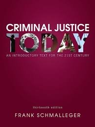 9781292062037: Criminal Justice Today: An Introduction Text for the 21st Century (Annotated Instructor's Edition)