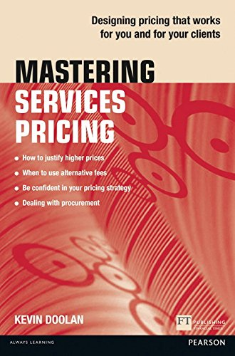 9781292063362: Mastering Services Pricing: Designing pricing that works for you and for your clients