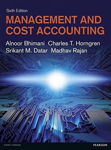 Management and Cost Accounting: Rajan, Madhav, Datar,