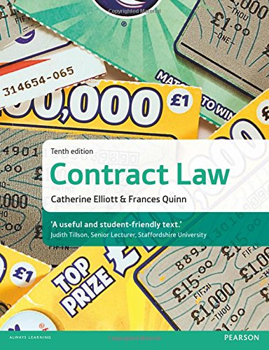 Contract Law 10th EDN: Elliott, Catherine; Quinn, Frances