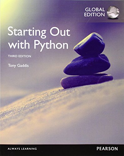 9781292065502: Starting Out with Python, Global Edition