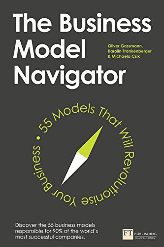 9781292065816: The Business Model Navigator: 55 Models That Will Revolutionise Your Business