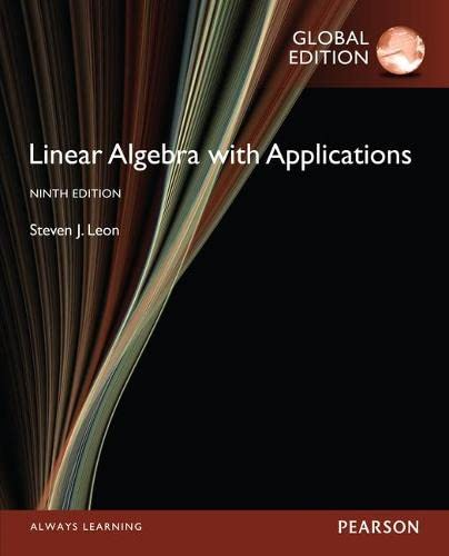 9781292070599: Linear Algebra with Applications, Global Edition