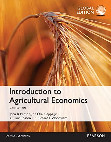 Introduction to Agricultural Economics, Global Edition: John B. Penson;