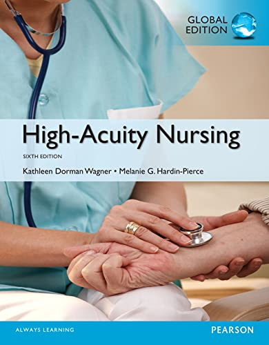 High-Acuity Nursing, Global Edition: Wagner, Kathleen Dorman