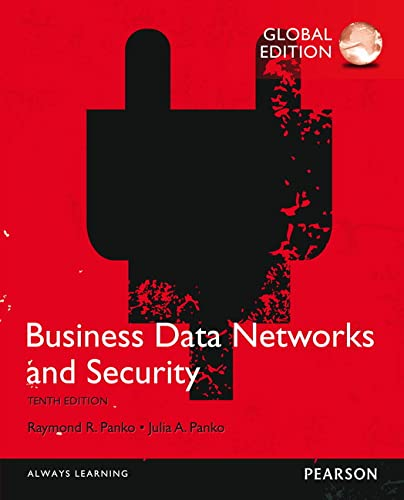 9781292075419: Business Data Networks and Security, Global Edition