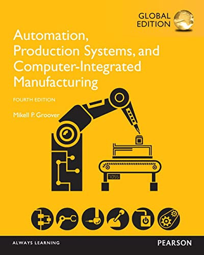 9781292076119: Automation, Production Systems, and Computer-Integrated Manufacturing,Global Edition
