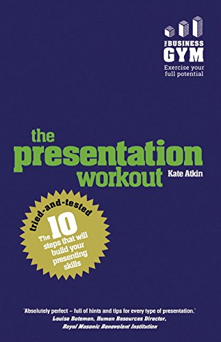 9781292076690: The Presentation Workout: The 10 tried-and-tested steps that will build your presenting skills