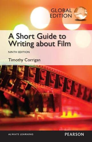 9781292078113: Short Guide to Writing about Film, Global Edition