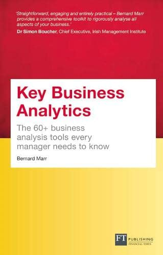 9781292081779: Key Business Analytics, Travel Edition - better understand customers, identify cost savings and growth opportunities: The 60+ tools every manager needs to turn data into insights