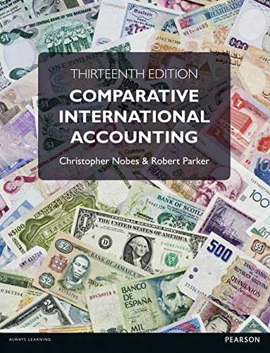 Comparative International Accounting, 13th ed.: Christopher Nobes