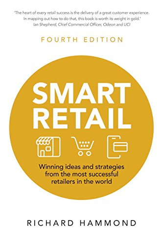9781292082202: Smart Retail: Winning ideas and strategies from the most successful retailers in the world (4th Edition)