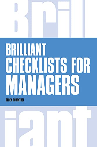 Brilliant Checklists for Managers (Brilliant Business): Rowntree, Derek