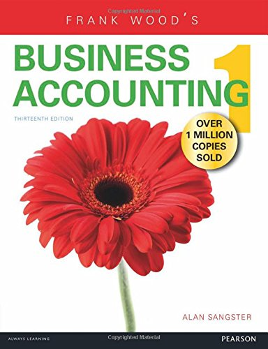 Frank Wood's Business Accounting: Volume 1: Wood, Frank; Sangster, Alan