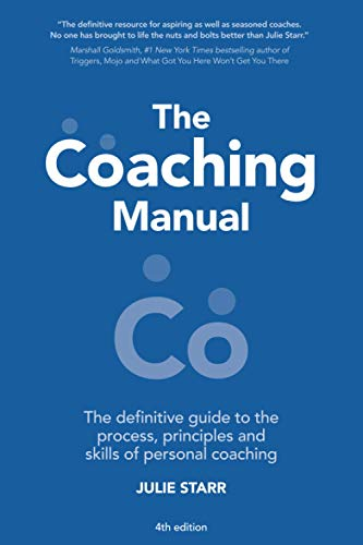 9781292084978: The Coaching Manual: The Definitive Guide to The Process, Principles and Skills of Personal Coaching (4th Edition)