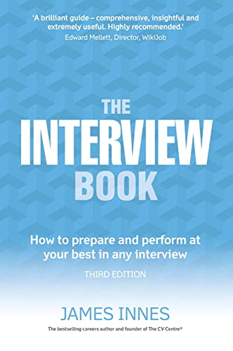9781292086514: The Interview Book: How to prepare and perform at your best in any interview