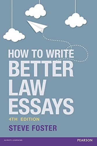 9781292090405: How to Write Better Law Essays: Tools & Techniques for Success in Exams & Assignments