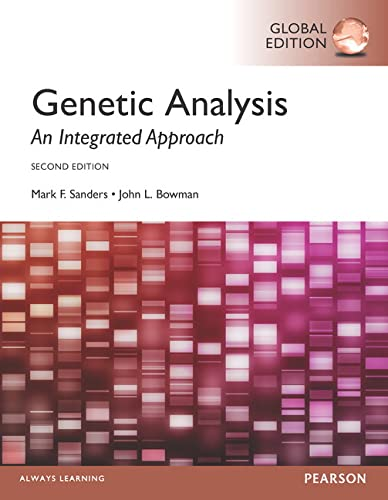 9781292092362: Genetic Analysis: An Integrated Approach, Global Edition