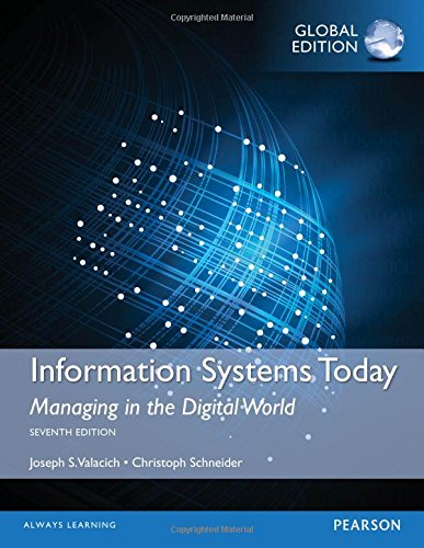 9781292098067: Information Systems Today: Managing in a Digital World, Global Edition