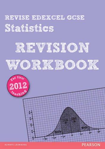 9781292098289: REVISE Edexcel GCSE Statistics Revision Workbook