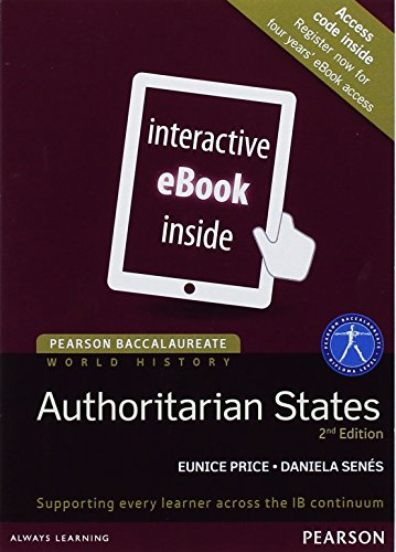 9781292102580: World History -- Authoritarian States, for the IB Diploma (eText) ( Access Code Card) (Pearson Baccalaureate) (2nd Edition) (Pearson International Baccalaureate Diploma: International Editions)