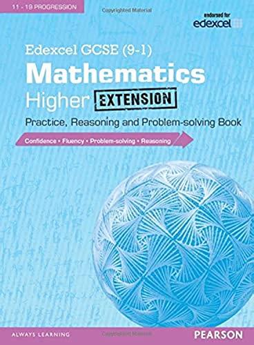 9781292105055: Edexcel GCSE (9-1) Mathematics: Higher Extension Practice, Reasoning and Problem-solving Book (Edexcel GCSE Maths 2015)