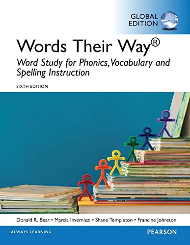 9781292107530: Words Their Way: Word Study for Phonics, Vocabulary, and Spelling Instruction, Global Edition