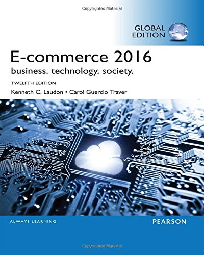 9781292109961: E-Commerce 2016: Business, Technology, Society, Global Edition