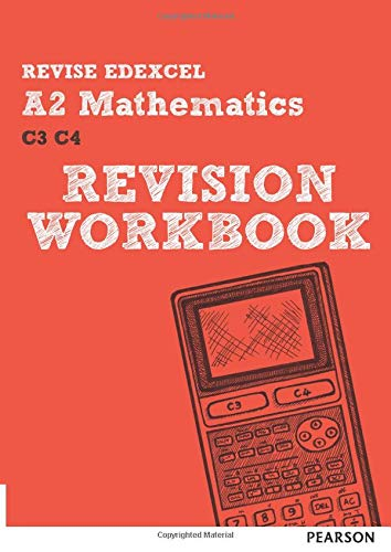 9781292111162: REVISE Edexcel A2 Mathematics Revision Workbook (REVISE Edexcel GCE Maths)