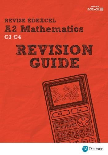 9781292111179: REVISE Edexcel A2 Mathematics Revision Guide (REVISE Edexcel GCSE Maths 2010)