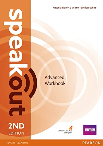 Speakout Advanced 2nd Edition Workbook without Key: Antonia Clare