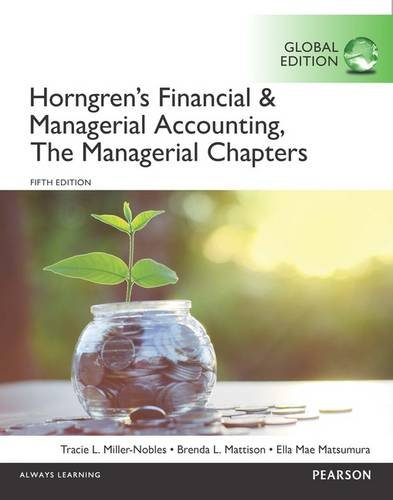9781292117270: Horngren's Financial & Managerial Accounting, The Managerial Chapters and The Financial Chapters, Global Edition