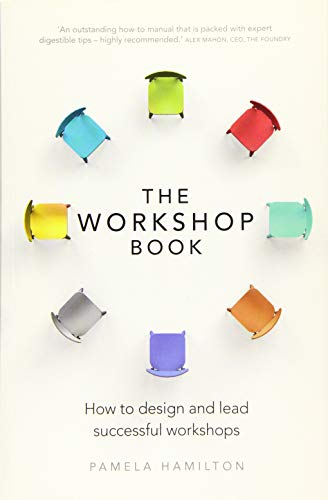 9781292119700: The Workshop Book: How to design and lead successful workshops