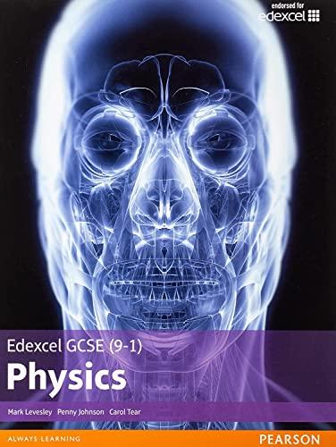 Edexcel GCSE (9-1) Physics Student Book (Edexcel (9-1) GCSE Science 2016): Levesley, Mark, Johnson,...