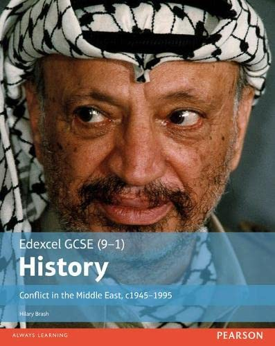 9781292127316: Edexcel GCSE (9-1) History Conflict in the Middle East, c1945-1995 Student Book (EDEXCEL GCSE HISTORY (9-1))