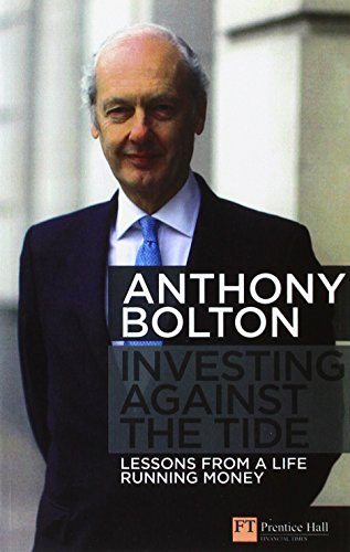 9781292129280: Investing Against the Tide: Lessons from a Life Running Money